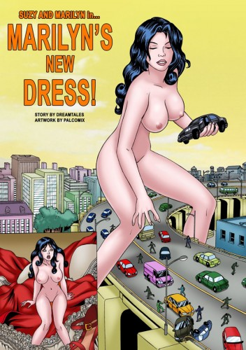 Marilyn becomes a rampaging giantess in Marilyn's New Dress! A classic Giantess Comic by DreamTales.